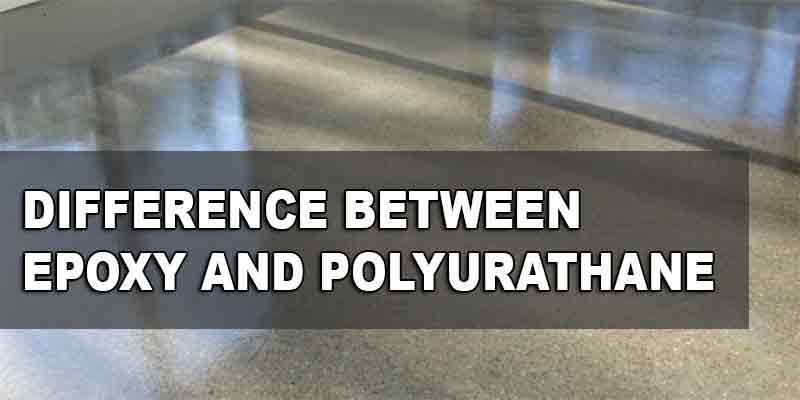 A Comparison And Difference Between Epoxy Polyurethane Floor Coating