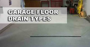 Garage Floor Drain Types