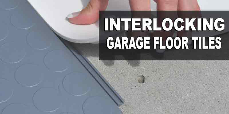 Pvc Garage Floor Tiles Or The Interlocking Tiles