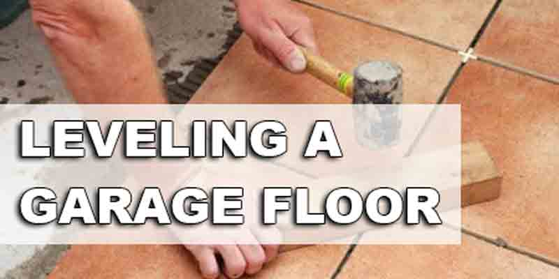 How To Level A Garage Floor