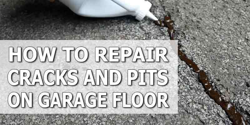 Repair Garage Floor Pits and Cracks