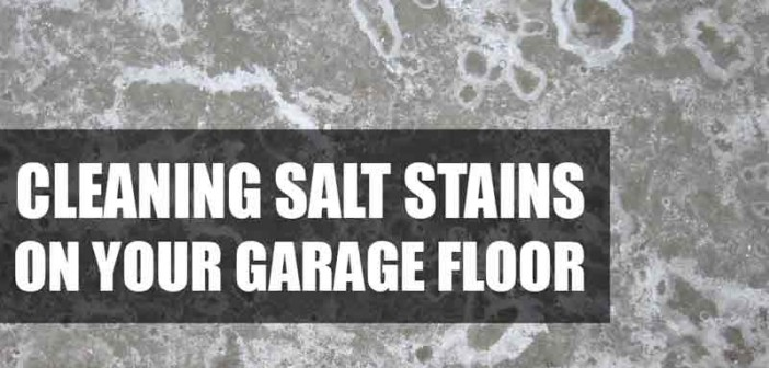 How to clean winter salt stains from your garage floor for How to clean floor stains