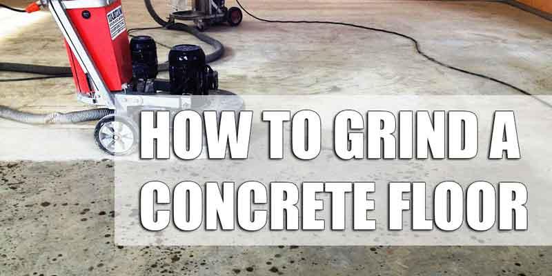 How To Grind A Garage Floor