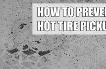 How To Avoid Hot Tire Pickup