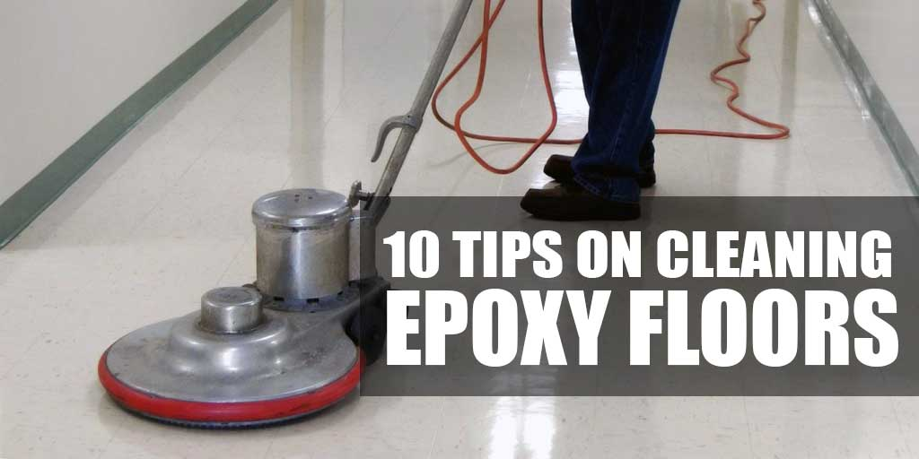 10 tips on how to clean and maintain epoxy garage floor for How to clean garage floor
